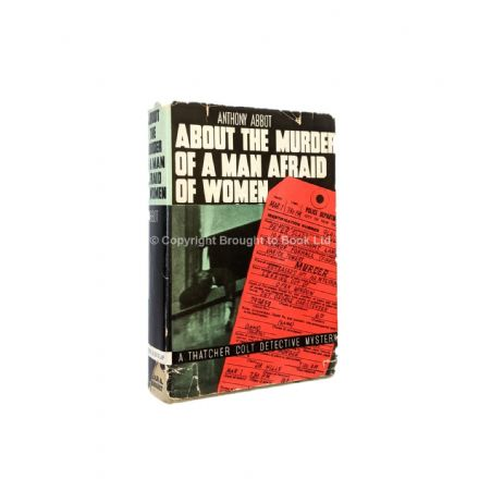 About The Murder Of A Man Afraid Of Women by Anthony Abbot First Edition Farrar & Rinehart 1937